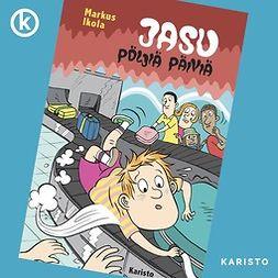 Jasu - Pöljiä päiviä
