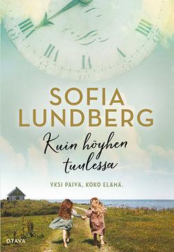 Lundberg, Sofia - Kuin höyhen tuulessa, e-kirja