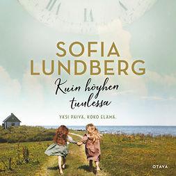 Lundberg, Sofia - Kuin höyhen tuulessa, äänikirja