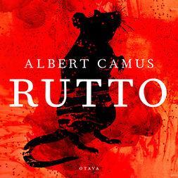 Camus, Albert - Rutto, äänikirja