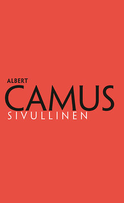 Camus, Albert - Sivullinen, ebook