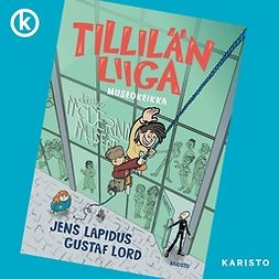 Lapidus, Jens - Tillilän liiga - Museokeikka, äänikirja