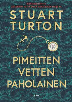 Turton, Stuart - Pimeitten vetten paholainen, e-kirja