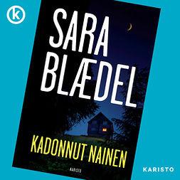 Blaedel, Sara - Kadonnut nainen, audiobook