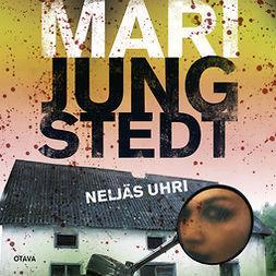 Jungstedt, Mari - Neljäs uhri, äänikirja