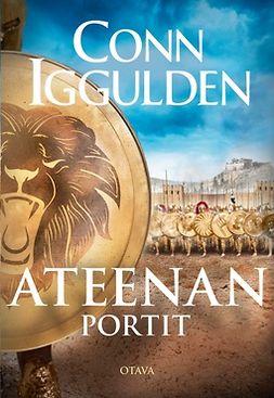 Iggulden, Conn - Ateenan portit, e-bok