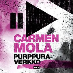 Mola, Carmen - Purppuraverkko, äänikirja