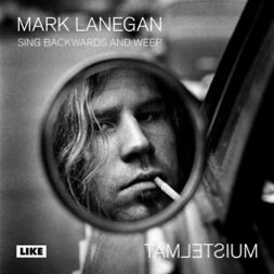 Lanegan, Mark - Sing Backwards and Weep, äänikirja