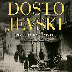 Dostojevski, Fjodor - Rikos ja rangaistus, äänikirja
