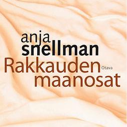 Snellman, Anja - Rakkauden maanosat, äänikirja