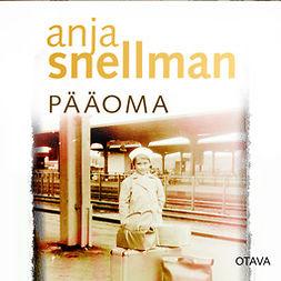 Snellman, Anja - Pääoma, äänikirja
