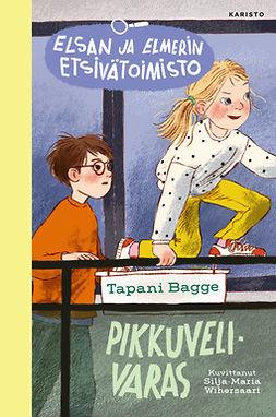 Bagge, Tapani - Pikkuvelivaras, e-kirja
