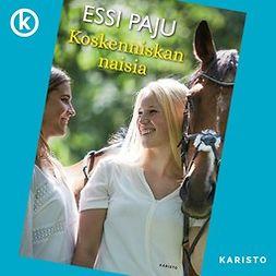 Paju, Essi - Koskenniskan naisia, äänikirja