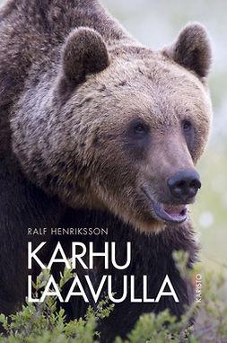 Henriksson, Ralf - Karhu laavulla, e-kirja