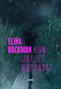 Backman, Elina - Kun jäljet katoavat, e-kirja