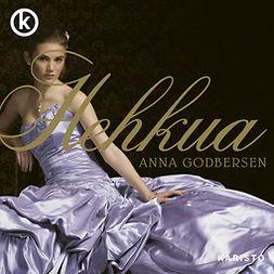 Godbersen, Anna - Hehkua, äänikirja