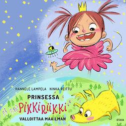 Lampela, Hannele - Prinsessa Pikkiriikki valloittaa maailman, äänikirja