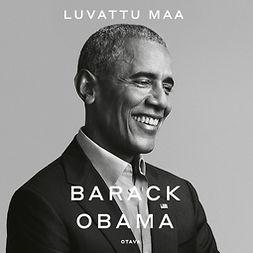 Obama, Barack - Luvattu maa, äänikirja