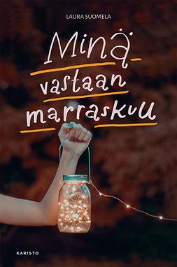 Suomela, Laura - Minä vastaan marraskuu, e-bok