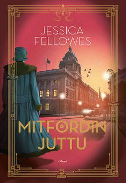 Fellowes, Jessica - Mitfordin juttu, e-kirja