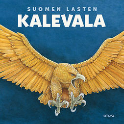 Mäkinen, Kirsti - Suomen lasten Kalevala, äänikirja