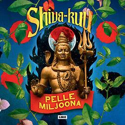 Miljoona, Pelle - Shiva-kuu, äänikirja