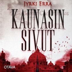 Erra, Jyrki - Kaunasin sivut, äänikirja