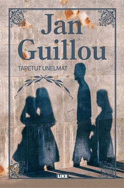 Guillou, Jan - Tapetut unelmat, ebook