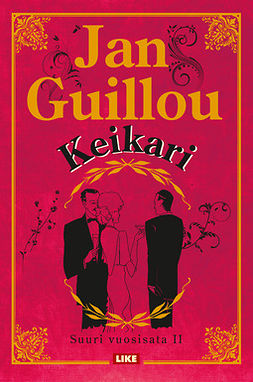 Guillou, Jan - Keikari: Suuri vuosisata II, ebook