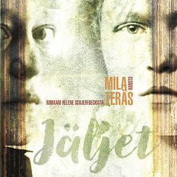 Teräs, Mila - Jäljet: Romaani Helene Schjerfbeckistä, äänikirja