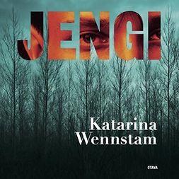 Wennstam, Katarina - Jengi, äänikirja