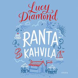 Diamond, Lucy - Rantakahvila, äänikirja