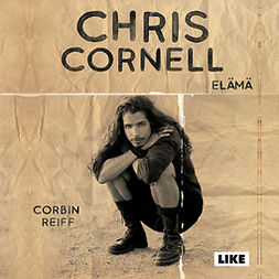 Reiff, Corbin - Chris Cornell: Elämä, audiobook