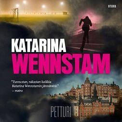 Wennstam, Katarina - Petturi, äänikirja