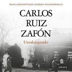 Zafón, Carlos Ruiz - Usvakaupunki, äänikirja