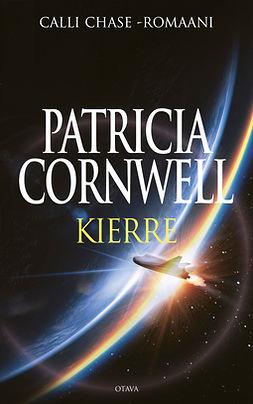 Cornwell, Patricia - Kierre, e-kirja