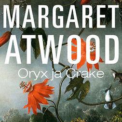 Atwood, Margaret - Oryx ja Crake, äänikirja