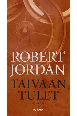 Jordan, Robert - Taivaan tulet, e-kirja