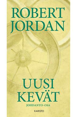 Jordan, Robert - Uusi Kevät, e-kirja