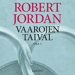 Jordan, Robert - Vaarojen taival, äänikirja