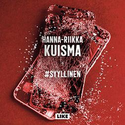 Kuisma, Hanna-Riikka - Syyllinen, audiobook
