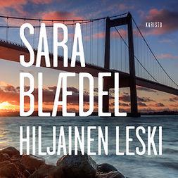 Blaedel, Sara - Hiljainen leski, äänikirja