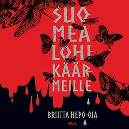Hepo-oja, Briitta - Suomea lohikäärmeille, äänikirja