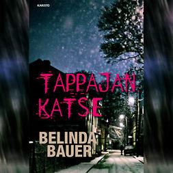 Bauer, Belinda - Tappajan katse, äänikirja
