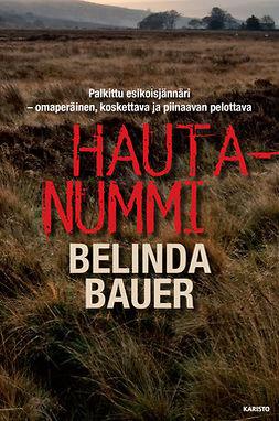 Bauer, Belinda - Hautanummi, e-kirja