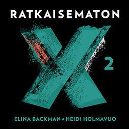 Backman, Elina - Ratkaisematon 2: Susanne Lindholmin tapaus, äänikirja