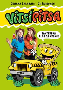 Salakari, Juhana - Vitsipitsa - täytteenä Ella ja Helmi, e-kirja