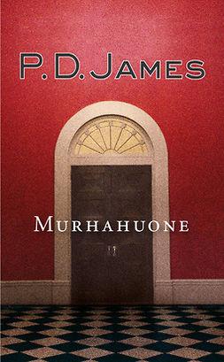 James, P. D. - Murhahuone, e-kirja