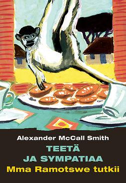 Smith, Alexander McCall - Teetä ja sympatiaa, e-kirja