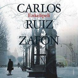 Zafón, Carlos Ruiz - Enkelipeli, audiobook